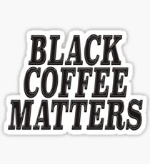 Black coffee matters on brown Sticker