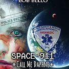 Space-911 by Bob Bello
