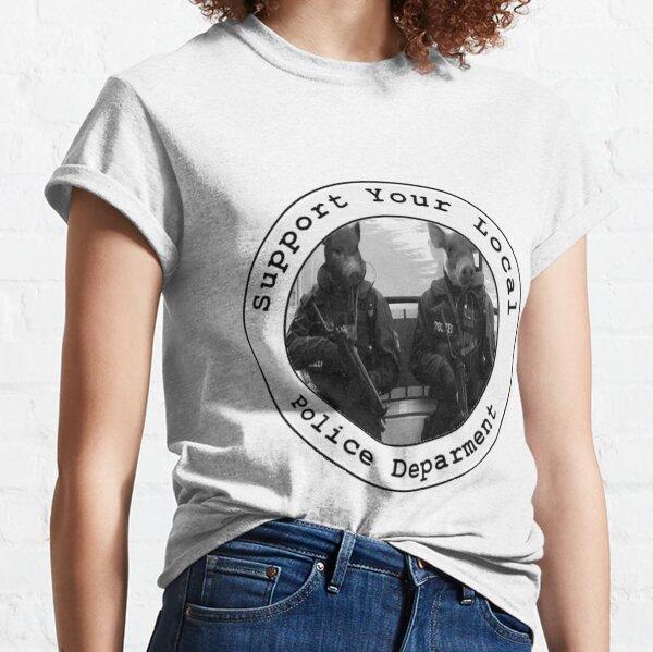 """""""Apoye a su departamento de policía local"""" Camiseta clásica"""