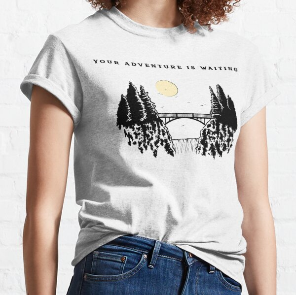 Your Adventure Is Waiting Classic T-Shirt