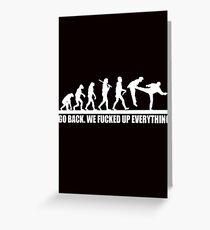 Funny Human Evolution Greeting Card