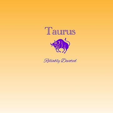 Taurus - Reliably Devoted by aurora-belle