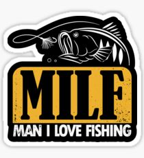 MILF Man I love fishing Sticker