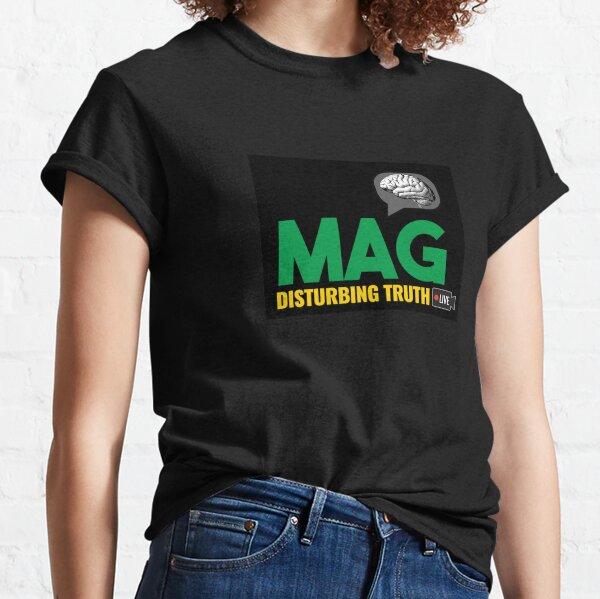 MAG DISTURBING TRUTH LIVE Classic T-Shirt