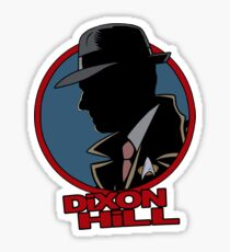 Dixon Hill is on the case Sticker