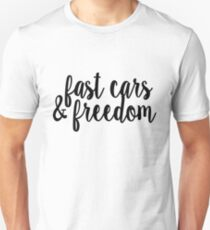 Fast Cars and Freedom: Black T-Shirt