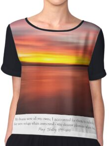 ~ my dreams are all my own... ~ Women's Chiffon Top