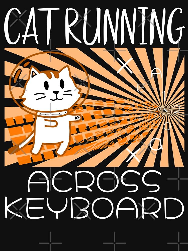 Cat Running Across Keyboard The Space Cat Riding Keyboard by CWartDesign