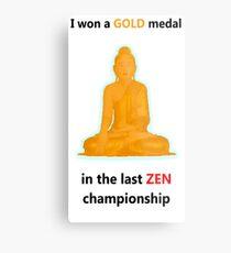 Zen gold medal  Metal Print