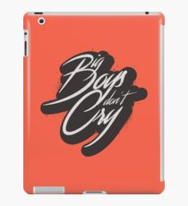 BIG BOYS DON'T CRY iPad Case/Skin