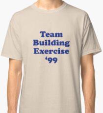 Team Building Exercise '99 T-Shirt Classic T-Shirt