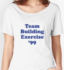 Team Building Exercise '99 T-Shirt Women's Relaxed Fit T-Shirt