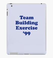 Team Building Exercise '99 T-Shirt iPad Case/Skin