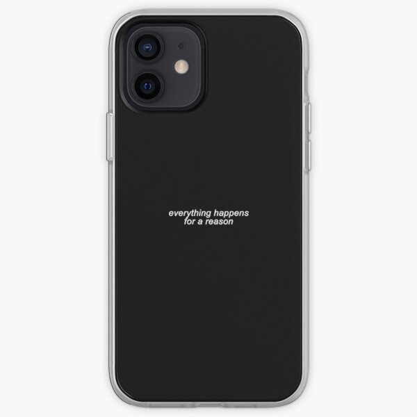 everything happens for a reason iPhone Soft Case
