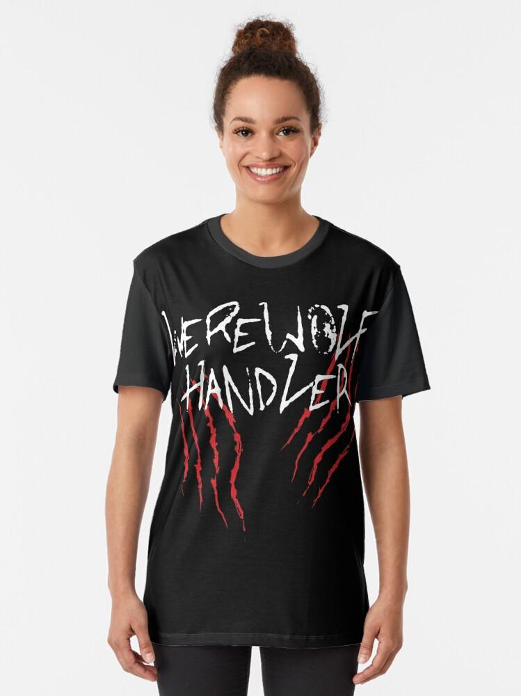 Alternate view of Werewolf Handler Graphic Graphic T-Shirt