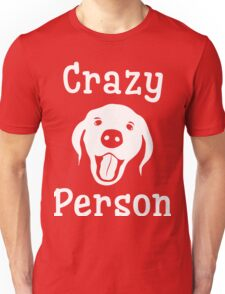Crazy Dog Person [FOR COLOURS] T-Shirt