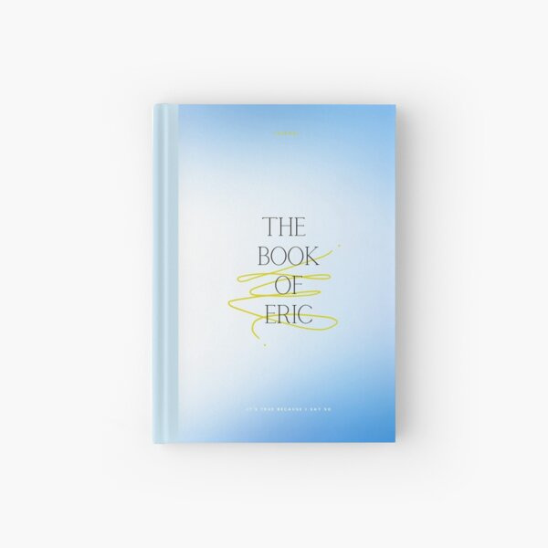 The Book of Eric Hardcover Journal