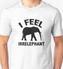 I Feel Irrelephant T-Shirt