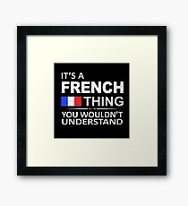 French thing Framed Print
