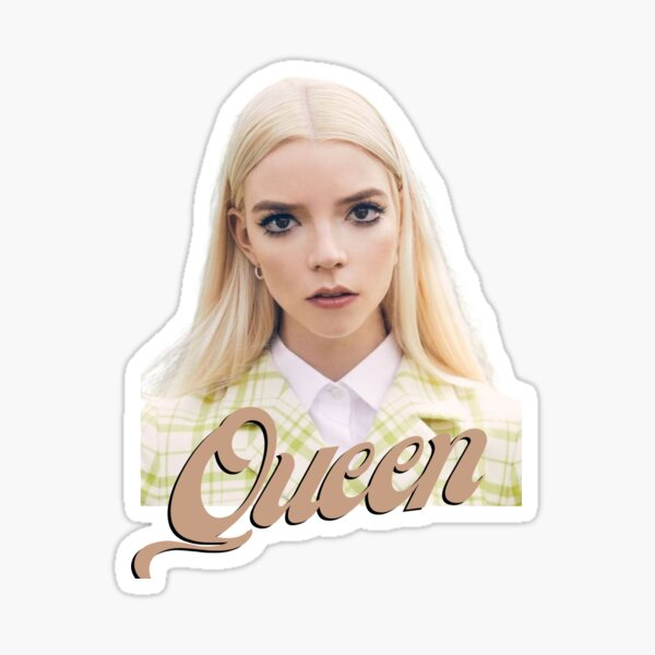 Anya Taylor-Joy - Queen Sticker