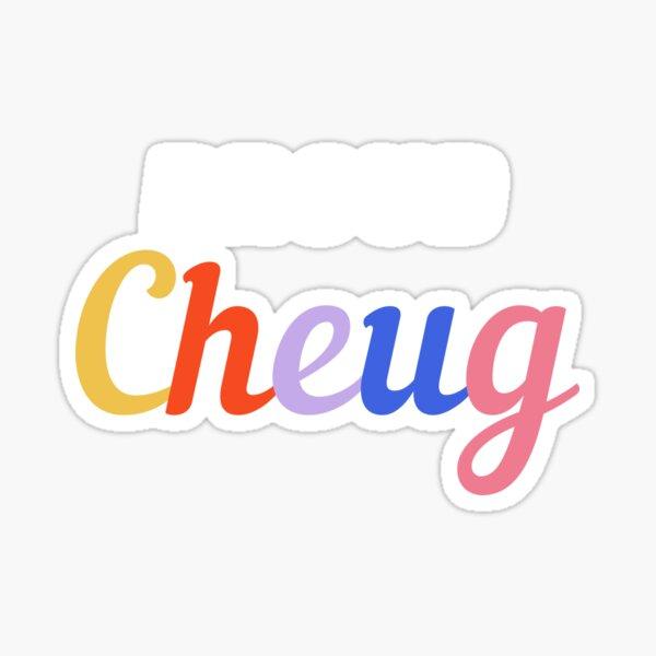 Proud Cheug - Millennial Gen Z Fashion Sticker