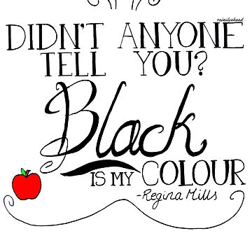Black is my colour (black font, English spelling) by rainilyahead