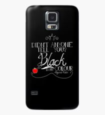 Black is my colour (white font, English spelling) Case/Skin for Samsung Galaxy