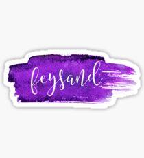 Feysand Shippers - ACOMAF Sticker