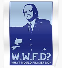 What Would Frasier Do? Poster