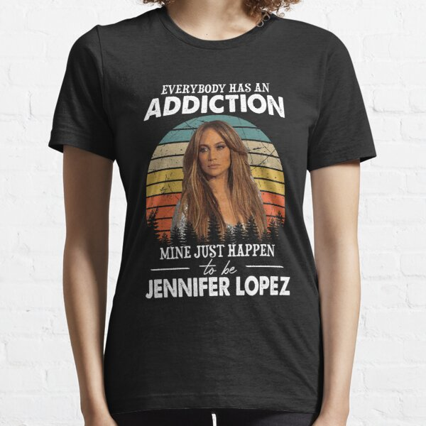 Everybody Has An Addiction Mine Just Happens To Be Diva Lopez Vintage Essential T-Shirt