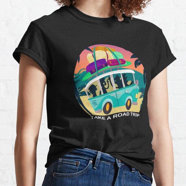 Take a Road Trip Classic T-Shirt