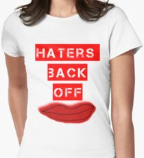 Haters Back Off Womens Fitted T-Shirt