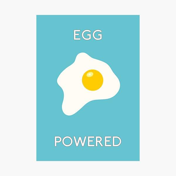 Egg Powered Photographic Print