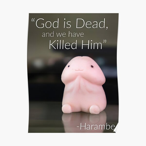 God is dead - Harambe Poster