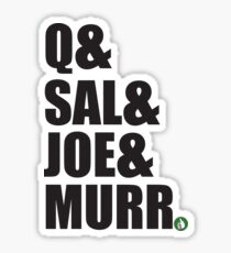 Q&Sal&Joe&Murr Sticker