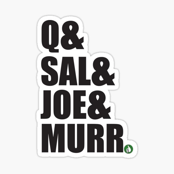 Q&Sal&Joe&Murr Sticker