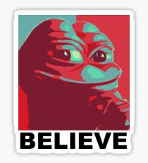 Pepe the Frog - Believe Sticker