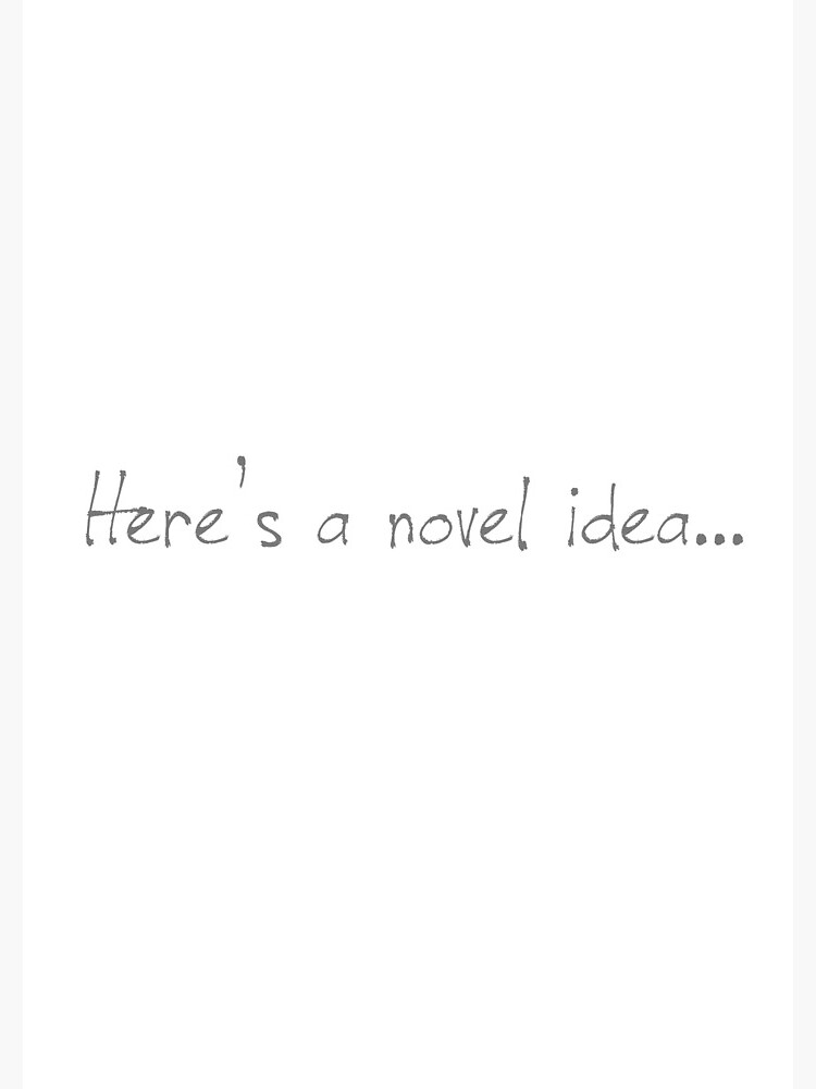 Here's A Novel Idea by AterImber