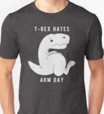 T-rex hates arm day T-Shirt