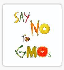 Say NO to GMOs! Sticker