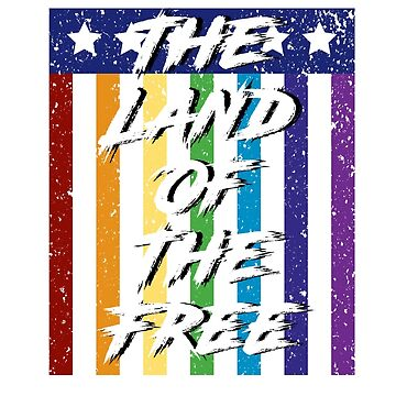 The Land of the Free - PRIDE by 21Posters