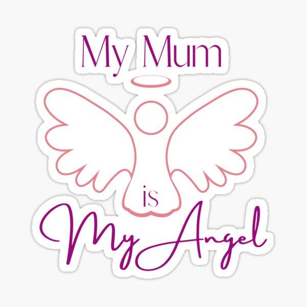 My Mum is My Angel Sticker
