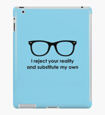 i reject your reality and substitute my own - Blue and Black Line iPad Case/Skin