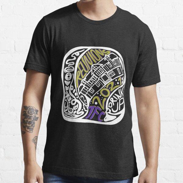 TFC Reunions 2021 Black Tees & Hoodies Essential T-Shirt