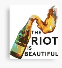 The riot is beautiful Canvas Print