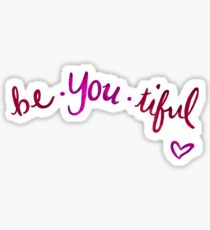 Be-You-Tiful  Sticker