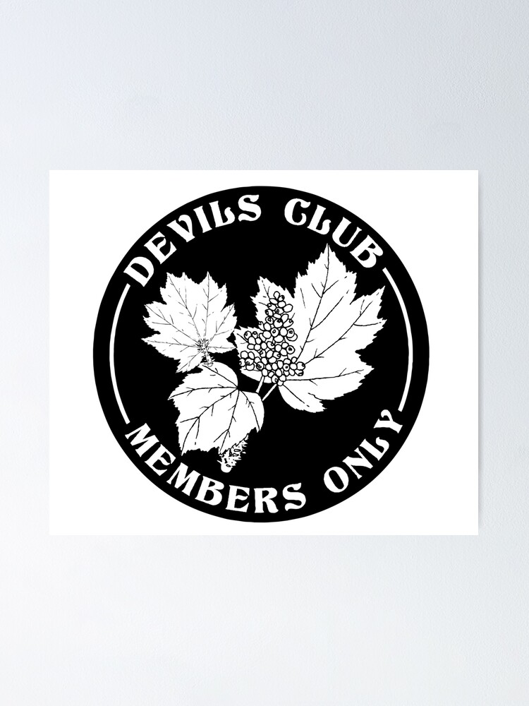 Alternate view of devils club, members only Poster