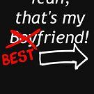 Best Friend Over Boyfriend (White Font) by DooUBLE  VISIoN