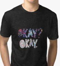 Okay Okay Nebula  Tri-blend T-Shirt