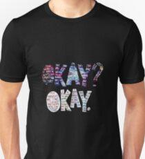 Okay Okay Nebula  Unisex T-Shirt